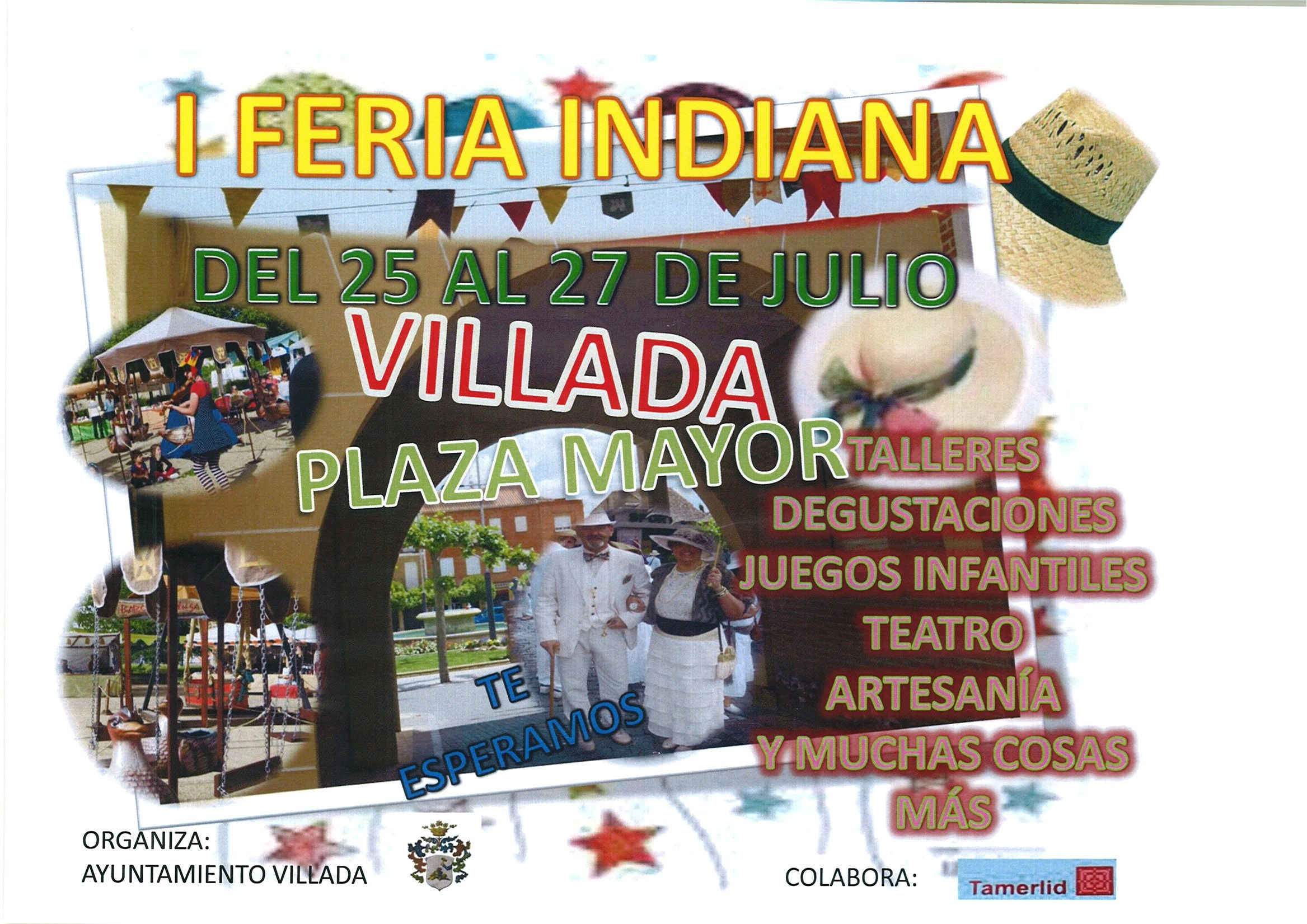 I Feria Indiana. 25 al 27 de Julio.