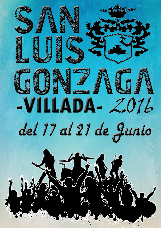 Fiestas San Luis Gonzaga 2016.